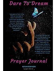 Dare to Dream Prayer Journal