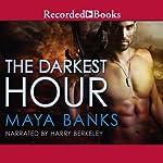 The Darkest Hour: Kelly Group International, Book 1 | Maya Banks