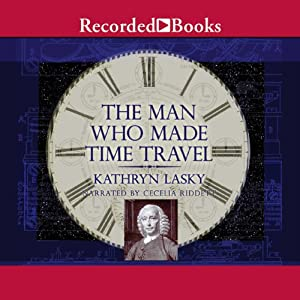 The Man Who Made Time Travel Audiobook