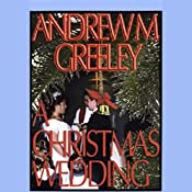A Christmas Wedding | Andrew M. Greeley