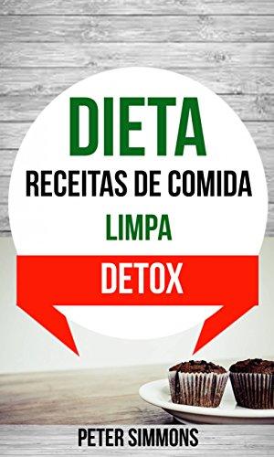 Dieta receitas para de detox comidas
