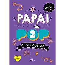 O papai é pop 2 (Portuguese Edition)