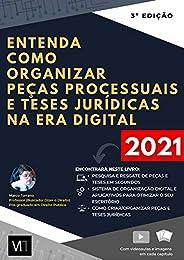 Entenda como organizar peças processuais e teses jurídicas na Era Digital