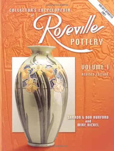 Collectors Encyclopedia of Roseville Pottery