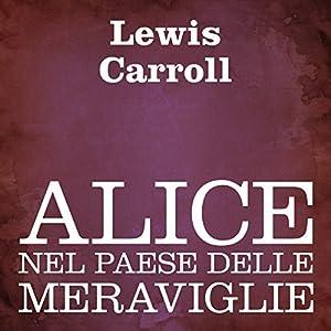 Alice nel paese delle meraviglie Audiobook