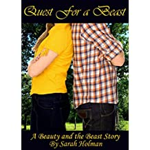Quest for the Beast: A Beauty and the Beast Story