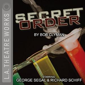 Secret Order Performance