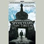 Seven Years in Tibet | Heinrich Harrer
