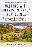 Walking with Ghosts in Papua New Guinea: Crossing