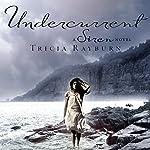 Undercurrent: A Siren Novel, Book 2 | Tricia Rayburn