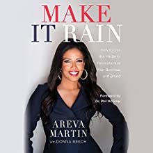 Make It Rain! Audiobook by Areva Martin, Donna Beech, Phil McGraw Narrated by Author
