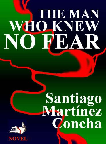 THE MAN WHO KNEW NO FEAR