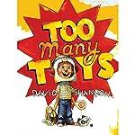 Too Many Toys | David Shannon