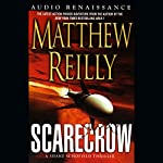 Scarecrow: A Shane Schofield Thriller | Matthew Reilly