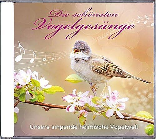 Die schönsten Vogelgesänge * Audio-CD