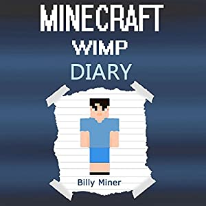 Diary of a Wimpy Minecraft Kid Audiobook