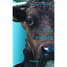 Les vaches (French Edition)