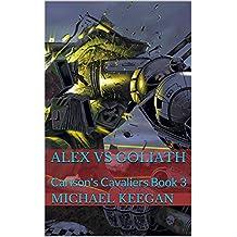 Alex VS Goliath: Carlson's Cavaliers Book 3