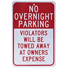 """NMC TM57J Traffic Sign, Legend """"NO OVERNIGHT PARKING VIOLATORS WILL BE TOWED AWAY AT OWNER'S EXPENSE"""", 12"""" Length x 18"""" Height, Engineer Grade Prismatic Reflective Aluminum 0.080, Red On White"""