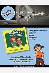Literature-based Theme Unit: Albert is My Friend, Helping Children Understand Autism by Jan Luck (2015-12-04) Paperback