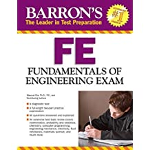 Barron's FE Exam, 3rd Edition: Fundamentals of Engineering Exam by Masoud Olia Ph.D P.E. (2015-03-01)