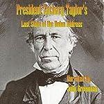 President Zachary Taylor's Last State of the Union Address | Zachary Taylor