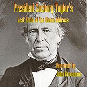 President Zachary Taylor's Last State of the Union Address Audiobook