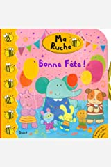 Bonne fête ! (Ma ruche) (French Edition) Hardcover