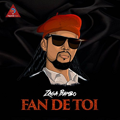 zaga bambo fan de toi mp3