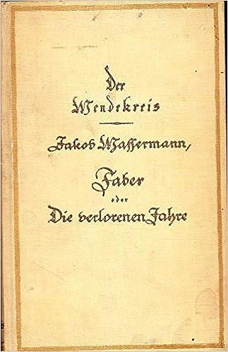 Faber Oder Die Verlorenen Jahre (German Edition)