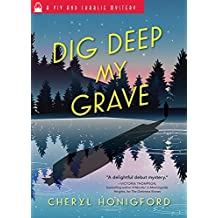 Dig Deep My Grave (Viv and Charlie Mystery Book 3)