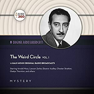 The Weird Circle, Vol. 1 Radio/TV Program
