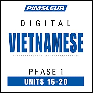 Vietnamese Phase 1, Unit 16-20 Audiobook
