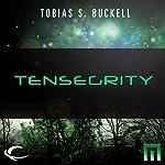 Tensegrity: A METAtropolis Story | Tobias S. Buckell