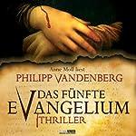 Das fünfte Evangelium   Philipp Vandenberg