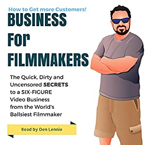 Business for Filmakers Audiobook