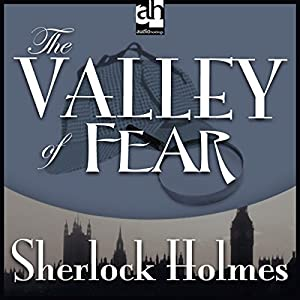Sherlock Holmes: The Valley of Fear Hörbuch