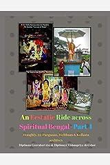 An Ecstatic ride across spiritual Bengal - Part 4 : Hooghly, Birbhum, 24 parganas (N & S) and Kolkata archives (GTB)