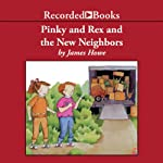 Pinky and Rex and the New Neighbors | James Howe