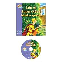 Beginner French Kids-Léo et Super-Rêve: Mission spéciale