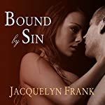 Bound by Sin: Immortal Brothers Series #3 | Jacquelyn Frank
