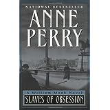 Slaves of Obsession: A William Monk Novel (William Monk Novels)