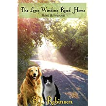 The Long Winding Road Home: Honi & Frankie Contemporary Christian Romance Clean Inspirational Novella