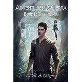 Adventures on Terra - Book 1: Beginnings