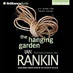 The Hanging Garden: Inspector Rebus, Book 9 | Ian Rankin