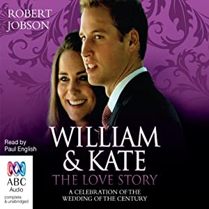 William and Kate, the Love Story Audiobook