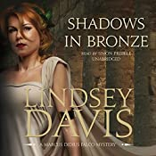 Shadows in Bronze: The Marcus Didius Falco Mysteries, Book 2 | Lindsey Davis
