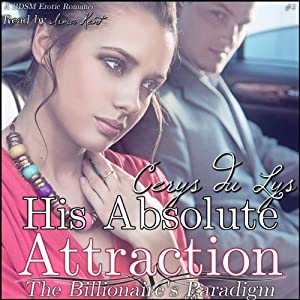 His Absolute Attraction Audiobook