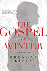 The Gospel of Winter by Brendan Kiely (2015-02-03) Mass Market Paperback