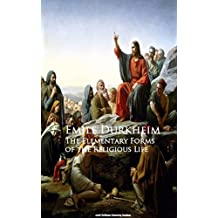 The Elementary Forms of the Religious Life (English Edition)